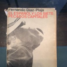 Libros de segunda mano: EL ESPAÑOL Y LOS SIETE PECADOS CAPITALES. FERNANDO DIAZ-PLAJA. Lote 135618710