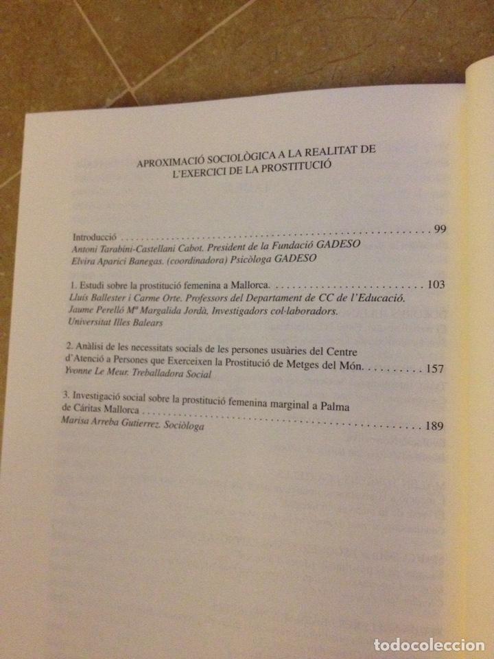 Libros de segunda mano: La prostitució femenina a les Balears. Aproximació sociològica, enfocaments i perspectives - Foto 3 - 135956719