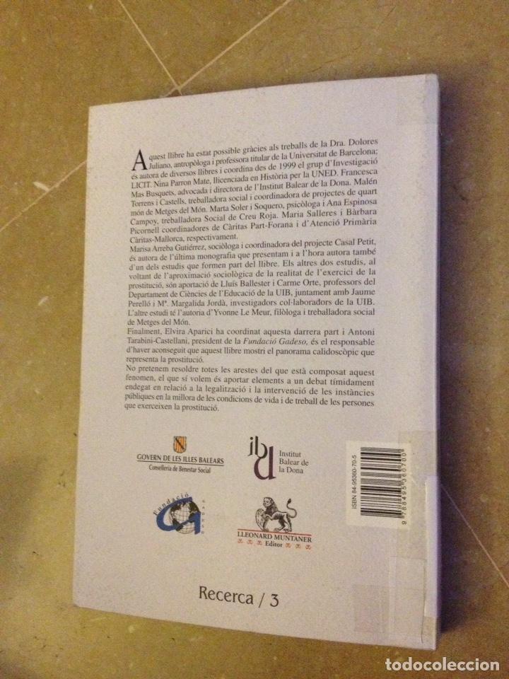 Libros de segunda mano: La prostitució femenina a les Balears. Aproximació sociològica, enfocaments i perspectives - Foto 4 - 135956719