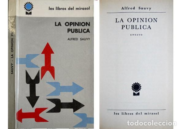 SAUVY, ALFRED. LA OPINIÓN PÚBLICA. ENSAYO. 1961. (Libros de Segunda Mano - Pensamiento - Sociología)
