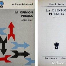 Libros de segunda mano: SAUVY, ALFRED. LA OPINIÓN PÚBLICA. ENSAYO. 1961.. Lote 136008286