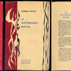 Libros de segunda mano: SAUVY, ALFRED. LA NATURALEZA SOCIAL. 1962.. Lote 136008554