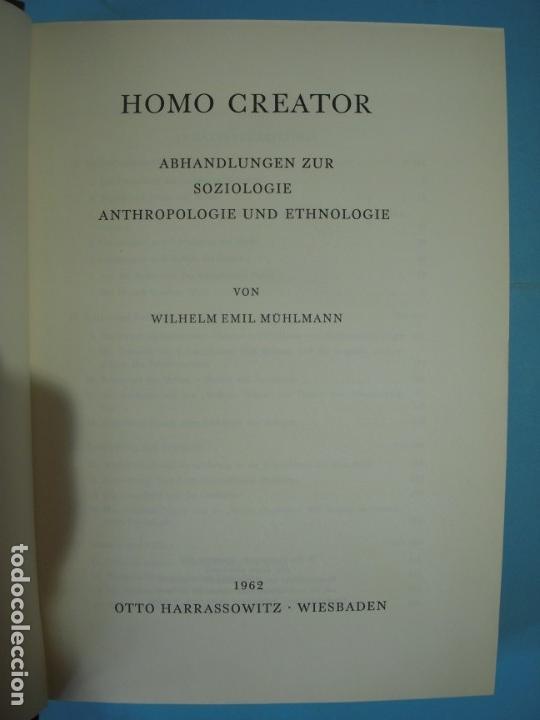 Libros de segunda mano: HOMO CREATOR (ABHANDLUNGEN ZUR SOZIOLOGIE, ANTHROPOLOGIE UND ETHNOLOGIE) - W.E. MUHLMANN - 1962 - Foto 2 - 136206342