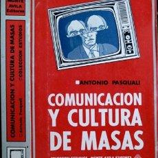 Libros de segunda mano: COMUNICACIÓN Y CULTURA DE MASAS. LA MASIFICACIÓN DE LA CULTURA POR MEDIOS AUDIOVISUALES... 1972.. Lote 136346078