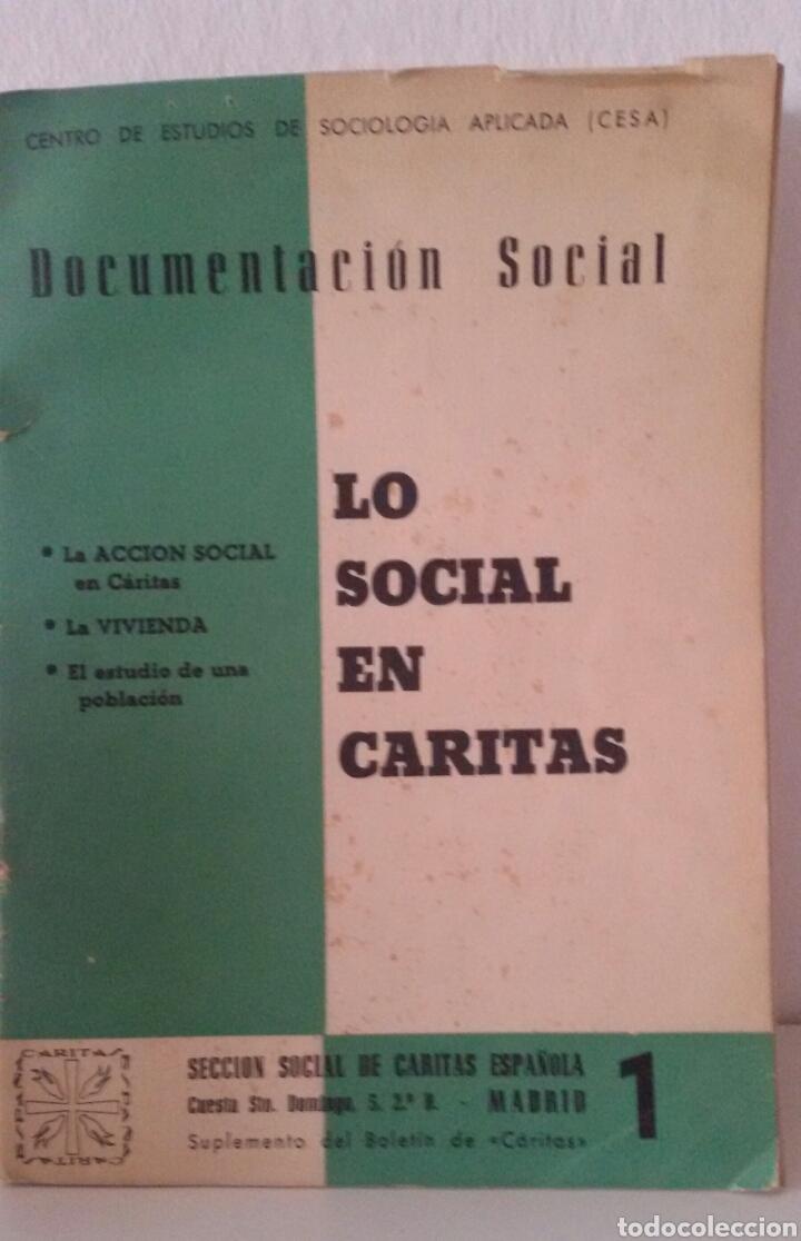 Libros de segunda mano: DOCUMENTACIÓN SOCIAL. CENTRO DE ESTUDIOS DE SOCIOLIGÍA APLICADA (CESA). CÁRITAS ESPAÑOLA. 7 NÚMEROS - Foto 2 - 136673230