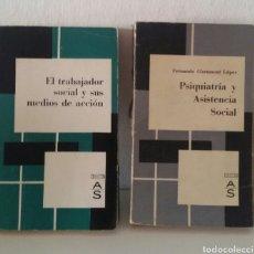 Libros de segunda mano: PSIQUIATRÍA Y ASISTENCIA SOCIAL + EL TRABAJADOR SOCIAL Y SUS MEDIOS DE ACCIÓN. COLECCIÓN AS. 1964-66. Lote 136673768