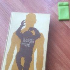 Libros de segunda mano: EL MONO DESNUDO. MORRIS, DESMOND.. Lote 137126458