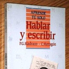 Second hand books - Hablar y escribir por Madrazo y Moragón de Ed. Pirámide en Madrid 1991 2ª Edición - 137275938