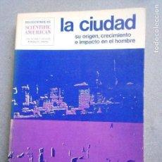 Libros de segunda mano: LA CIUDAD, SU ORIGEN, CRECIMIENTO E IMPACTO EN EL HOMBRE. Lote 137528670