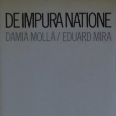 Libros de segunda mano: DE IMPURA NATIONE - EDUARD MIRA. Lote 137596650