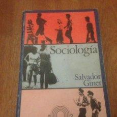Libros de segunda mano: SOCIOLOGÍA - SALVADOR GINER. Lote 137978281
