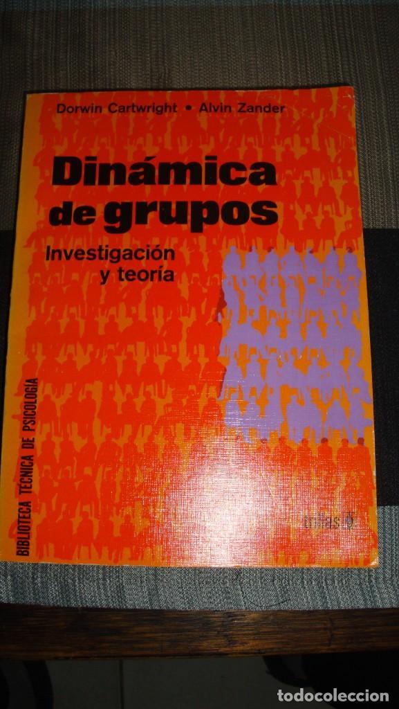 DINAMICA DE GRUPOS. INVESTIGACION Y TEORIA. CARTWRIGHT/ ZANDER - DORWIN/ ALVIN. - (Libros de Segunda Mano - Pensamiento - Sociología)