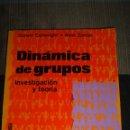 Libros de segunda mano: DINAMICA DE GRUPOS. INVESTIGACION Y TEORIA. CARTWRIGHT/ ZANDER - DORWIN/ ALVIN. -. Lote 138554730