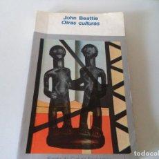 Libros de segunda mano: JOHN BEATTIE. OTRAS CULTURAS.. Lote 138581006