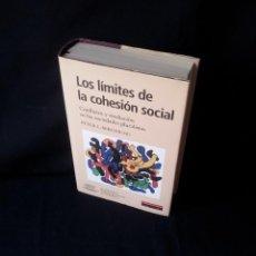 Libros de segunda mano: PETER L. BERGER - LOS LIMITES DE LA COHESION SOCIAL - GALAXIA GUTEMBERG, CIRCULO DE LECTORES 1999. Lote 138609550