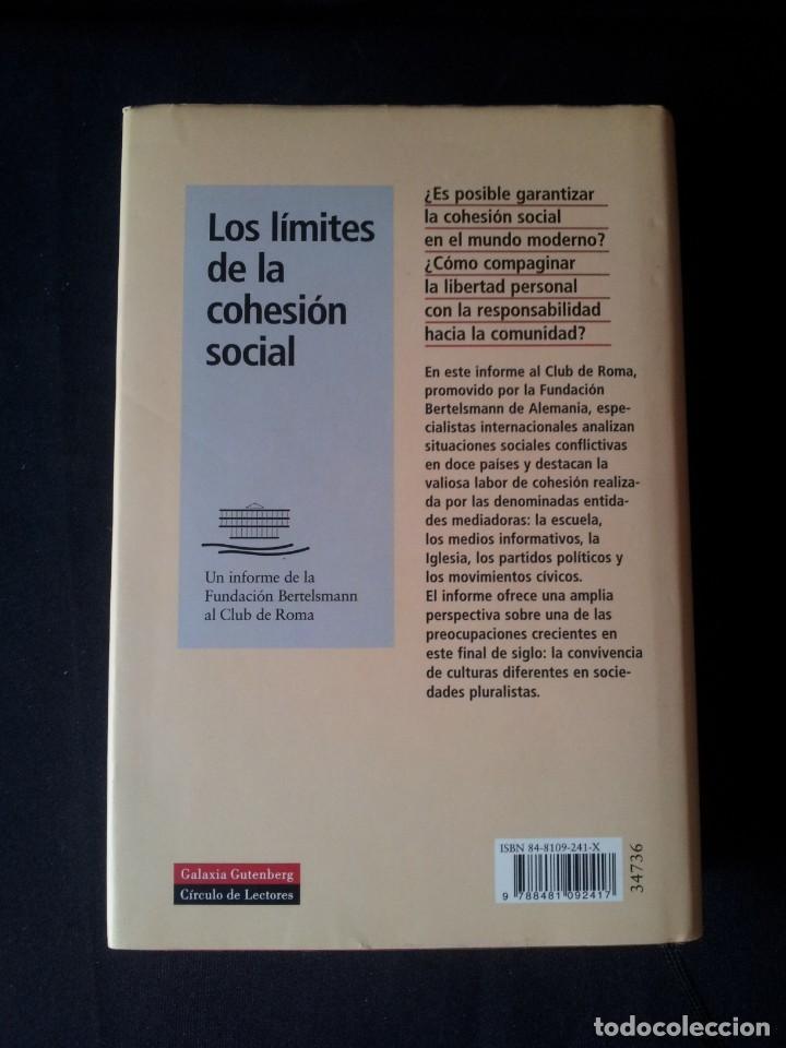 Libros de segunda mano: PETER L. BERGER - LOS LIMITES DE LA COHESION SOCIAL - GALAXIA GUTEMBERG, CIRCULO DE LECTORES 1999 - Foto 2 - 138609550