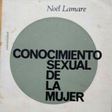 Libros de segunda mano: CONOCIMIENTO SEXUAL DE LA MUJER. Lote 138953204