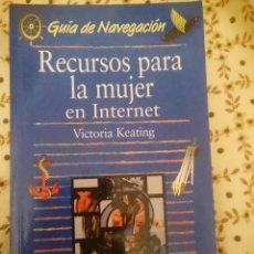 Libros de segunda mano: RECURSOS DE LA MUJER EN INTERNET -ED. ANAYA --REFM3E1. Lote 139680590