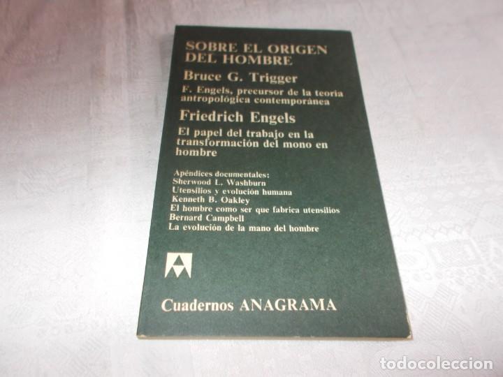 SOBRE EL ORIGEN DEL HOMBRE BRUCE G. TRIGGER / FRIEDRICH ENGELS (Libros de Segunda Mano - Pensamiento - Sociología)