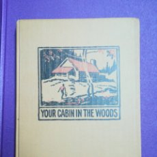 Libros de segunda mano: YOUR CABIN IN THE WOODS. CONRAD E. MEINECKE WALDEN THOREAU. Lote 140283708