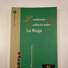 Libros de segunda mano: LAS CONDICIONES DE VIDA DE LA POBLACIÓN POBRE DE LA RIOJA. FUNDACION FOESSA. TDK355. Lote 140368026