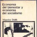 Libros de segunda mano: M - ECONOMIA DEL BIENESTAR Y ECONOMIA DEL SOCIALISMO - MAURICE DOBB - SIGLO XXI 1971. Lote 140569478