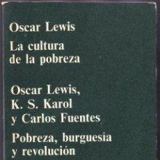 Libros de segunda mano: M - LA CULTURA DE LA POBREZA - OSCAR LEWIS - ANAGRAMA 1972. Lote 140571378