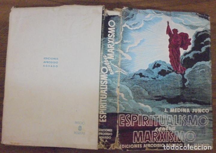 ESPIRITUALISMO CONTRA MARXISMO J MEDINA JUNCO EDICIONES AFRODISIO AGUADO SA MADRID 1940 (Libros de Segunda Mano - Pensamiento - Sociología)