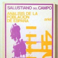 Libros de segunda mano: CAMPO URBANO, SALUSTIANO DEL - ANALISIS DE LA POBLACION DE ESPAÑA - MADRID 1972. Lote 140733865