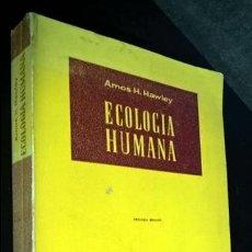 Libros de segunda mano: ECOLOGIA HUMANA. AMOS H. HAWLEY. TECNOS 1966. COLECCION DE CIENCIAS SOCIALES. SERIE CIENCIA POLITICA. Lote 141118278