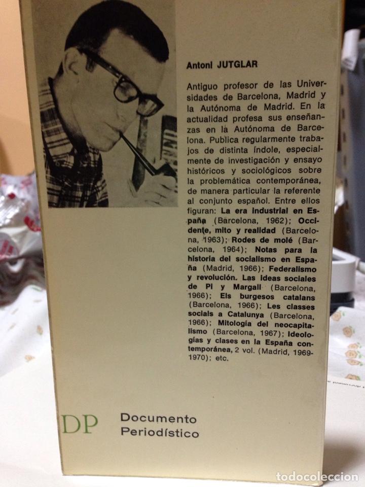 Libros de segunda mano: Antoni Jutglar. La España que no pudo ser. Dopesa, 1a ed, Bcn 1971. - Foto 2 - 180433593
