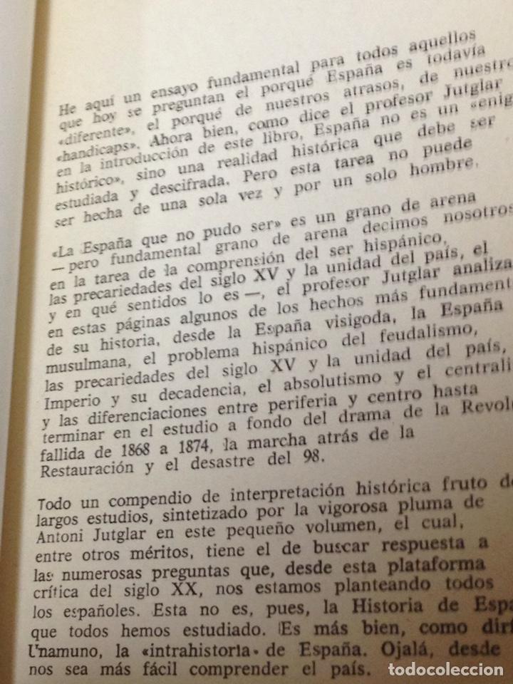 Libros de segunda mano: Antoni Jutglar. La España que no pudo ser. Dopesa, 1a ed, Bcn 1971. - Foto 3 - 180433593