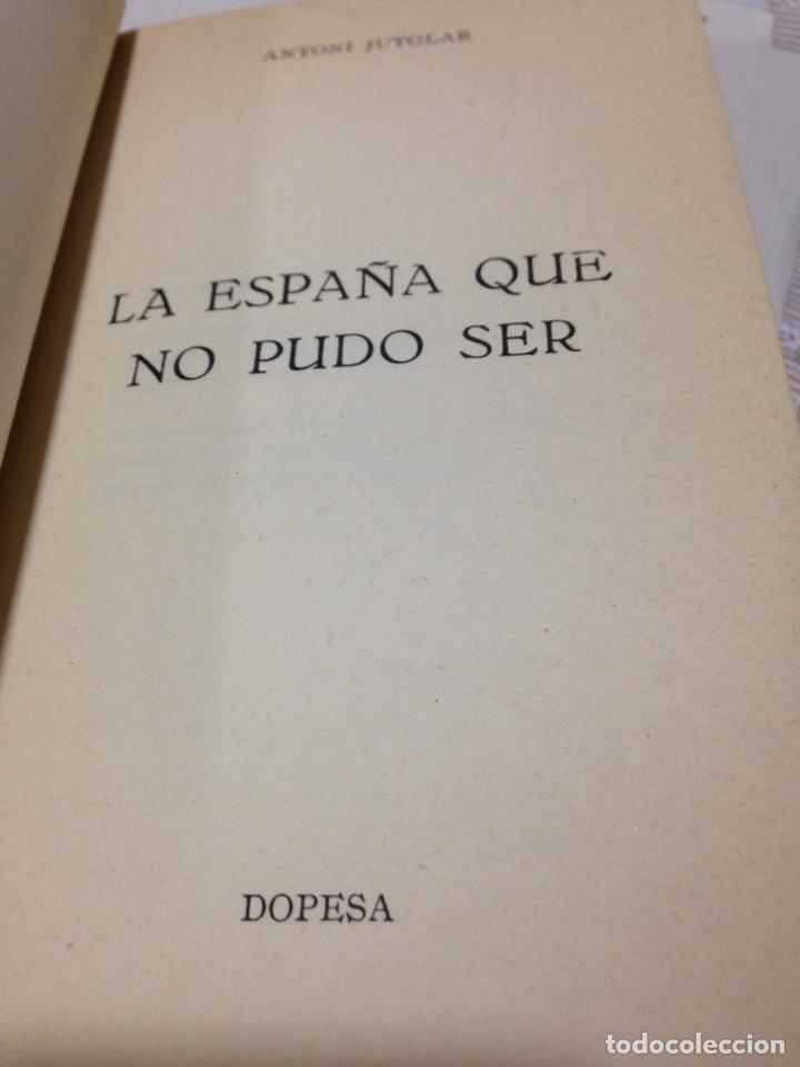 Libros de segunda mano: Antoni Jutglar. La España que no pudo ser. Dopesa, 1a ed, Bcn 1971. - Foto 5 - 180433593