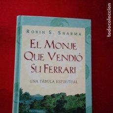 Libros de segunda mano: LIBRO-EL MONJE QUE VENDIÓ SU FERRARI-UNA FÁBULA ESPIRITUAL-ROBIN S. SHARMA-DEBOLSILLO-2010-. Lote 141441486