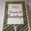Libros de segunda mano: TRATADO DE SOCIOLOGÍA. Lote 141604126