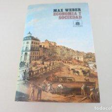 Libros de segunda mano: MAX WEBER ECONOMIA FONDO DE ECONOMIA Y SOCIEDAD SOCIOLOGIA COMPRENSIVA EDICION 1993 RARA. Lote 142301046