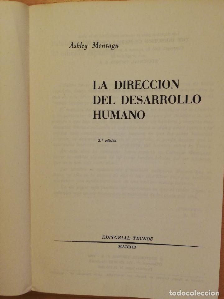 Libros de segunda mano: LA DIRECCION DEL DESARROLLO HUMANO (ASHELY MONTAGU) - Foto 3 - 251517325