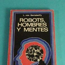 Libros de segunda mano: ROBOTS, HOMBRES Y MENTES. L. VON BERTALANFFY. Lote 142694178