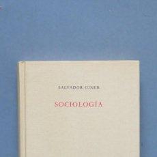 Libros de segunda mano: SOCIOLOGIA. SALVADOR GINER. Lote 142750530
