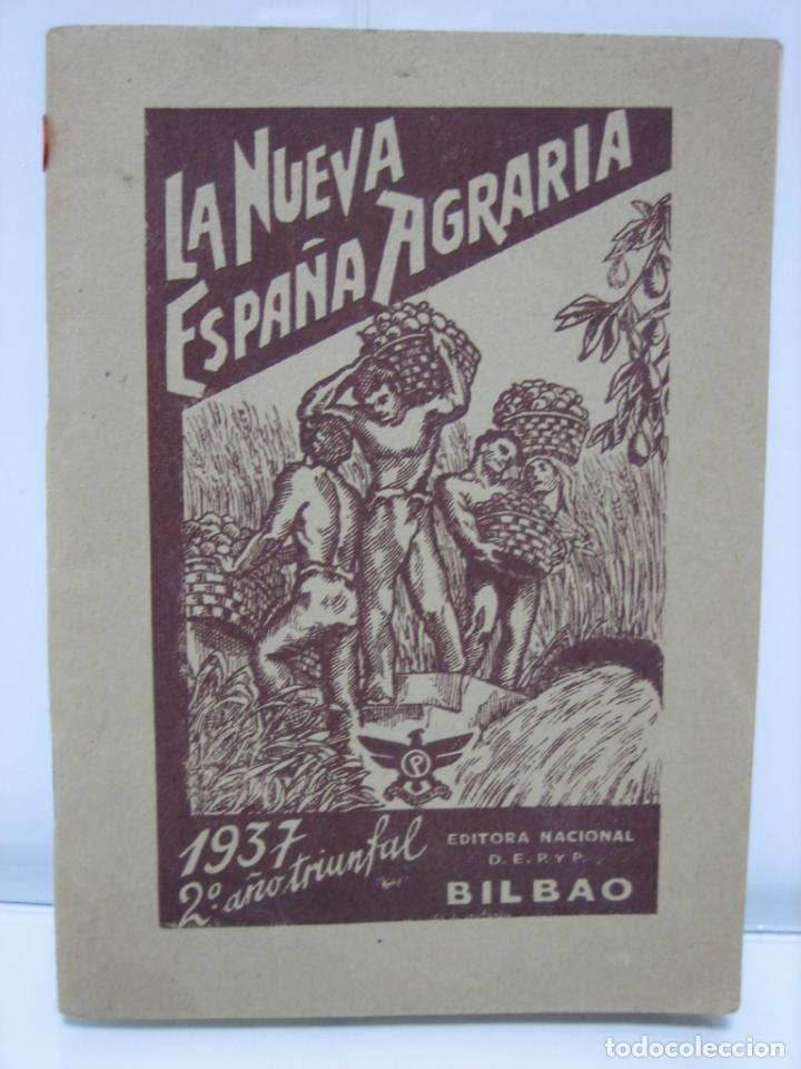 LA NUEVA ESPAÑA AGRARIA 1937. BILBAO (Libros de Segunda Mano - Pensamiento - Sociología)