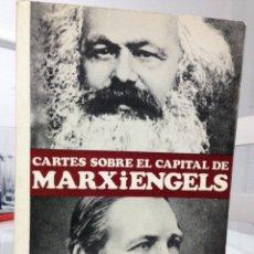 Libros de segunda mano: CARTES SOBRE EL CAPITAL DE MARX I ENGELS. TRAD. RAMON FOLCH. EDICIÓ DE MATERIALS, 1A ED BCN 1967.. Lote 142978977