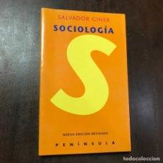 Libros de segunda mano: SOCIOLOGÍA - SALVADOR GINER. Lote 143386554