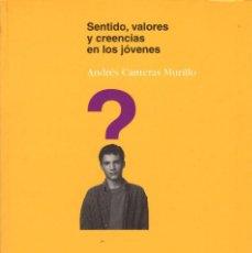 Libros de segunda mano: DOS LIBROS DEL INJUVE: SENTIDO, VALORES Y CREENCIAS EN LOS JÓVENES + JÓVENES Y POLÍTICA . Lote 143581374