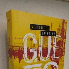 Libros de segunda mano: GUETO MITCHELL DUNEIER. Lote 143587974