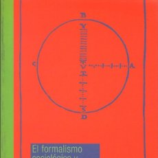 Libros de segunda mano: EL FORMALISMO SOCIOLÓGICO Y LEOPOLD VON WIESE / JOSÉ SÁNCHEZ CANO. Lote 143592314