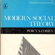 Libros de segunda mano: MODERN SOCIAL THEORY / PERCY S. COHEN. Lote 143594514