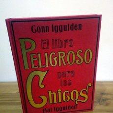 Libros de segunda mano: EL LIBRO PELIGROSO PARA LOS CHICOS. IGGULDEN, CONN Y HAL. PAÍDOS. 1 ª ED. 2007. Lote 143626950