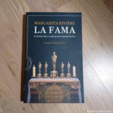 Libros de segunda mano: LA FAMA. ICONOS DE LA RELIGIÓN MEDIÁTICA. MARGARITA RIVIÈRE. Lote 143935202
