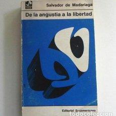 Libros de segunda mano: DE LA ANGUSTIA A LA LIBERTAD LIBRO SALVADOR D MADARIAGA PENSAMIENTO POLÍTICA SOCIEDAD NACIÓN FAMILIA. Lote 143939046