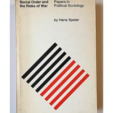 Libros de segunda mano: SOCIAL ORDER AND THE RISK OF WAR. PAPERS IN POLITICAL SOCIOLOGY. Lote 144066888